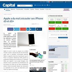 Apple a du mal à écouler ses iPhone 6S et 6S+