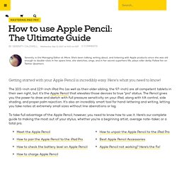 How to use Apple Pencil: The Ultimate Guide