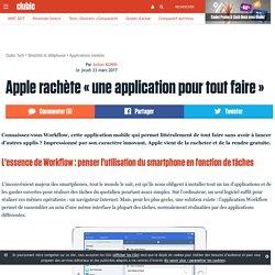 Apple rachète « une application pour tout faire »