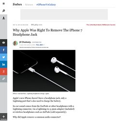 Why Apple Was Right To Remove The iPhone 7 Headphone Jack