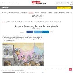 Apple - Samsung: le procès des géants