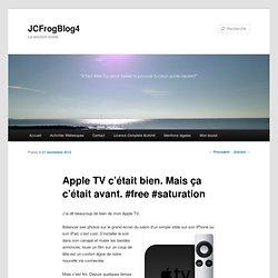 Apple TV c'était bien. Mais ça c'était avant. #free #saturation