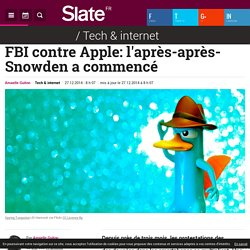 FBI contre Apple: l'après-après-Snowden a commencé