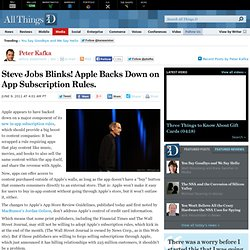 Steve Jobs Blinks! Apple Backs Down On App Subscription Rules – AllThingsD