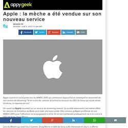 Apple : la mèche a été vendue sur son nouveau service