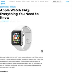 Apple Watch FAQ: Everything You Need to Know