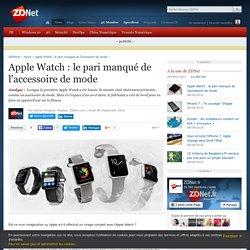 Apple Watch : le pari manqué de l'accessoire de mode - ZDNet