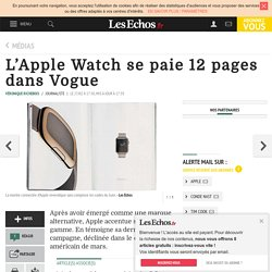 L'Apple Watch se paie 12 pages dans Vogue, Médias