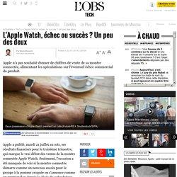 L'Apple Watch, échec ou succès ? Un peu des deux