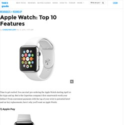 Apple Watch: Top 10 Features