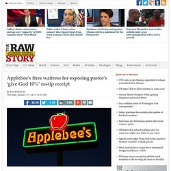 Applebee's fires waitress for exposing pastor's 'give God 10%' no-tip receipt