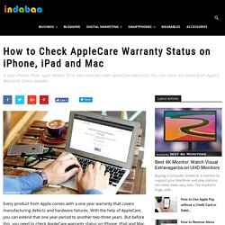 How to Check AppleCare Warranty Status on iPhone, iPad and Mac