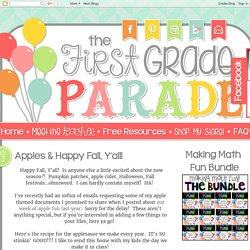 The First Grade Parade: Apples & Happy Fall, Y'all!
