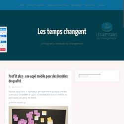 Post'it plus : une appli mobile pour des livrables de qualité