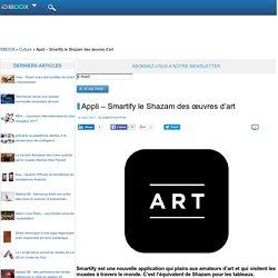 Appli – Smartify le Shazam des œuvres d'art