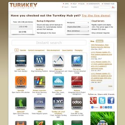 TurnKey Linux Virtual Appliance Library: 45+ free ready-to-use applications for virtual machines, the cloud, and bare metal.