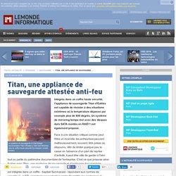 Titan, une appliance de sauvegarde attestée anti-feu