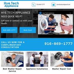 Hye Tech Appliance, best washer repair service Sacramento CA