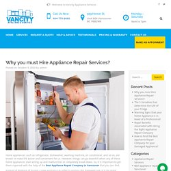 Why you must Hire Appliance Repair Services?