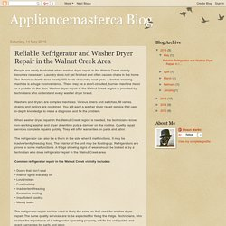 Appliancemasterca Blog: Reliable Refrigerator and Washer Dryer Repair in the Walnut Creek Area