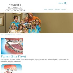 Types of Appliances - Arnold Orthodontics