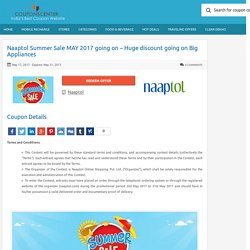 Naaptol Summer Sale MAY 2017 going on - Huge discount going on Big Appliances Couponscenter