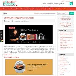 USHA Kitchen Appliances at Amazon - DiscountMantra