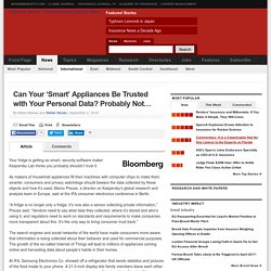 Can Your 'Smart' Appliances Be Trusted with Your Personal Data? Probably Not...