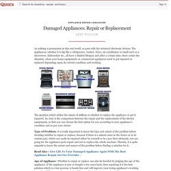 Damaged Appliances: Repair or Replacement - Appliance Repair Vancouver - Quora