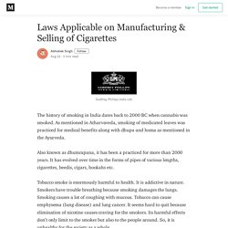 Laws Applicable on Manufacturing & Selling of Cigarettes