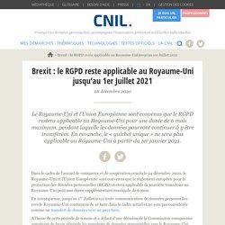 Brexit : le RGPD reste applicable au Royaume-Uni jusqu'au 1er Juillet 2021