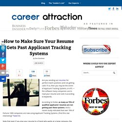 How to Make Sure Your Resume Gets Past Applicant Tracking Systems
