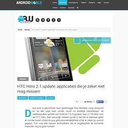 HTC Hero 2.1 update: applicaties die je zeker niet mag missen! |