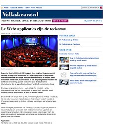 Le Web: applicaties zijn de toekomst - Internet & Media