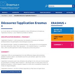 Mobilité européennne_L'application Erasmus + _Commission européenne