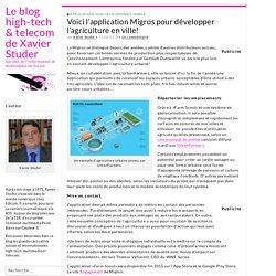 Voici l'application Migros pour développer l'agriculture en ville!