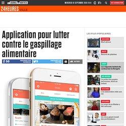 JOURNAL DE MONTREAL 15/09/15 Application pour lutter contre le gaspillage alimentaire