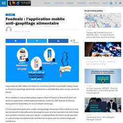 THD_TN 01/02/21 Foodealz : l'application mobile anti-gaspillage alimentaire