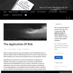 The Application Of Risk – An Altcoin Trader's Blog