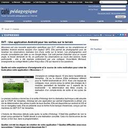 SVT : Une application Androïd pour les sorties sur le terrain