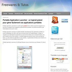 un logiciel gratuit pour gérer facilement vos applications portables