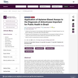 INT J MOL SCI 26/12/20 Application of Aptamer-Based Assays to the Diagnosis of Arboviruses Important for Public Health in Brazil