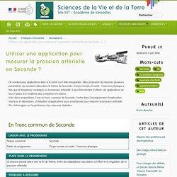 Utiliser une application pour mesurer la pression artérielle en Seconde ? - Sciences de la Vie et de la Terre
