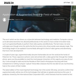Application of Augmented Reality in Field of Health - Zazz