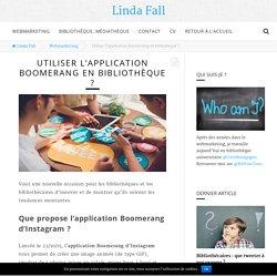 Utiliser l'application Boomerang en bibliothèque ?