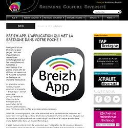 Breizh App, l'application qui met la Bretagne dans votre poche ! | Bretagne Culture Diversité