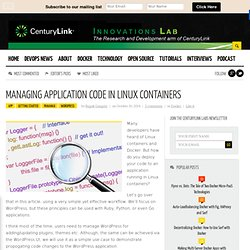 Managing Application Code in Linux Containers