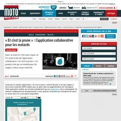 « Et c'est la prune » : l'application collaborative pour les (...) - Moto Magazine - leader de l'actualité de la moto et du motard