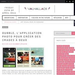 Dubble, l'application photo collaborative et poétique