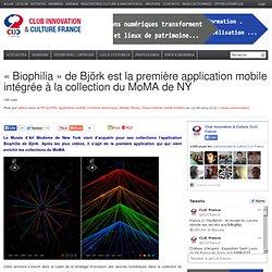 «Biophilia» de Björk est la première application mobile intégrée à la collection du MoMA de NY